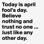 Azi e 1 Aprilie